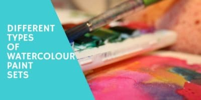Different Types of Watercolour Paint Sets